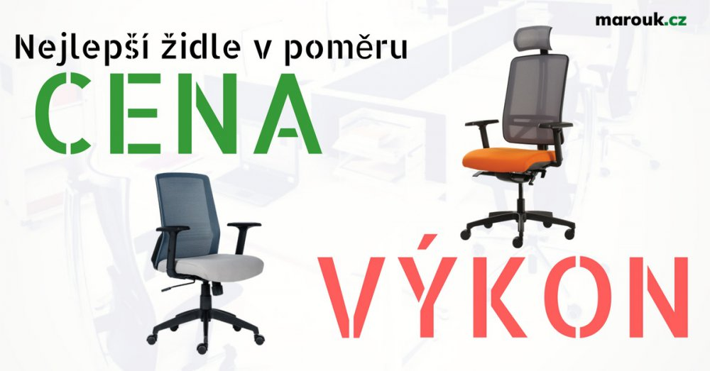 Nejlepší židle v poměru cena/výkon